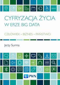 Cyfryzacja życia w erze Big Data