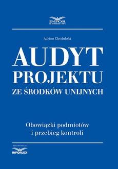 Audyt projektu ze środków unijnych
