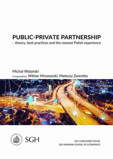 Public-private partnership – theory, best practices and the newest polish experience