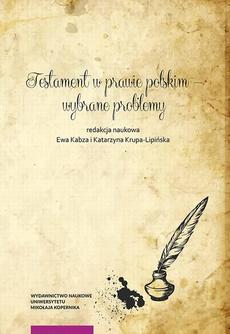 Testament w prawie polskim – wybrane problemy