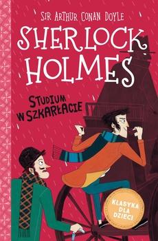 Sherlock Holmes. t.1 Studium w szkarłacie