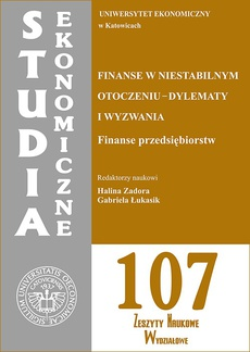 Finanse w niestabilnym otoczeniu - dylematy i wyzwania. Finanse przedsiębiorstw. SE 107