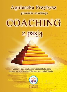 Coaching z Pasją pionierki coachingu