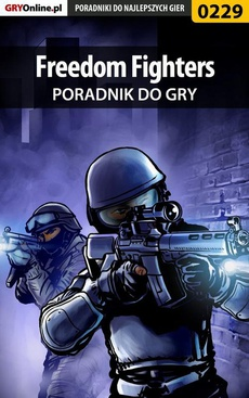 Freedom Fighters - poradnik do gry