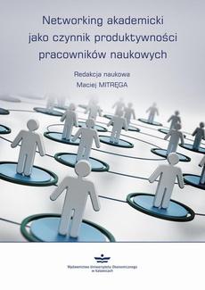 Networking akademicki jako czynnik produktywności pracowników naukowych