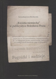 """""""Kwestia niemiecka"""" w publicystyce Bolesława Prusa"""