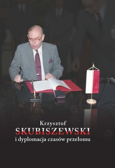 Krzysztof Skubiszewski i dyplomacja czasów przełomu