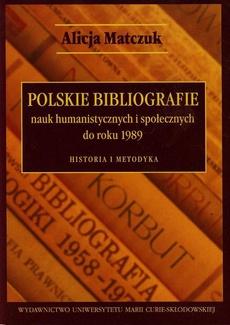 Polskie bibliografie nauk humanistycznych i społecznych do roku 1989