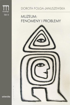 Muzeum: fenomeny i problemy