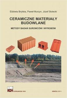 Ceramiczne materiały budowlane. Metody badań surowców i wyrobów.