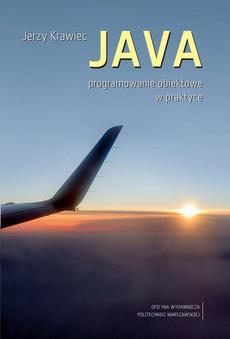 JAVA. Programowanie obiektowe w praktyce