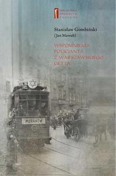 Wspomnienia policjanta z getta warszawskiego