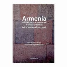 Armenia dziedzictwo a współczesne kierunki przemian kulturowo-cywilizacyjnych
