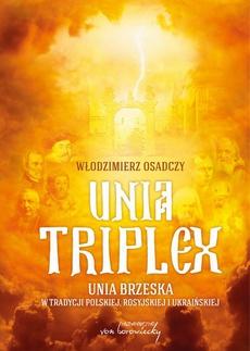 Unia triplex