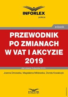 Przewodnik po zmianach w Vat i akcyzie 2019
