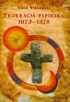 Teokracja papieska 1073-1378