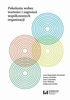 Pokolenia wobec wartości i zagrożeń współczesnych organizacji