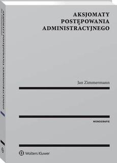 Aksjomaty postępowania administracyjnego