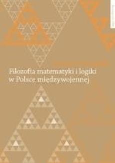 Filozofia matematyki i logiki w Polsce międzywojennej