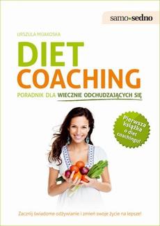 Samo Sedno - Diet coaching.Poradnik dla wiecznie odchudzających się