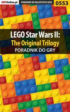LEGO Star Wars II: The Original Trilogy - poradnik do gry