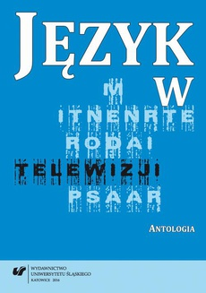 Język w telewizji - 05 Spectator in spectaculum. Ukryte osobowości programów telewizyjnych TVP1, TVP2, TVN, Polsat