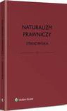 Naturalizm prawniczy. Stanowiska