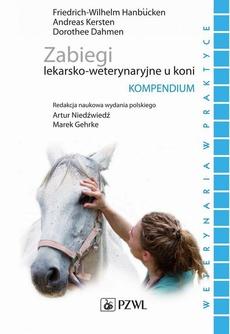 Zabiegi lekarsko-weterynaryjne u koni. Kompendium