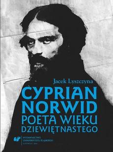 Cyprian Norwid. Poeta wieku dziewiętnastego - 01 WARSZAWSKIE KORZENIE