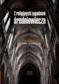 Z zagadnień religijnych średniowiecza