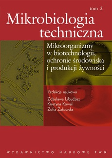 Mikrobiologia techniczna, t. 2