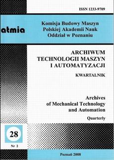 Archiwum Technologii Maszyn i Automatyzacji 28/2