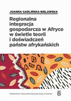 Regionalna integracja gospodarcza w Afryce w świetle teorii i doświadczeń państw afrykańskich