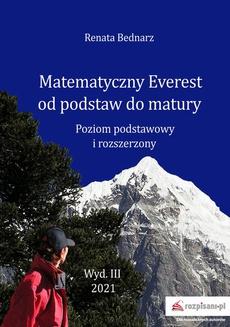 Matematyczny Everest od podstaw do matury. Poziom podstawowy i rozszerzony