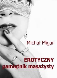 Erotyczny pamiętnik masażysty