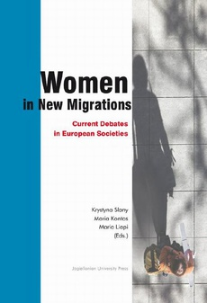 Women in New Migrations. Current Debates in European Societies