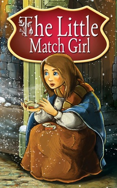 The Little Match Girl. Fairy Tales