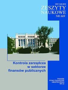 Finanse, Rynki Finansowe, Ubezpieczenia nr 42. Kontrola zarządcza w sektorze finansów publicznych (ZN 669)
