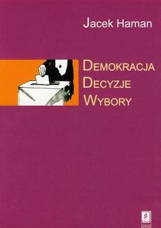 Demokracja, decyzje, wybory