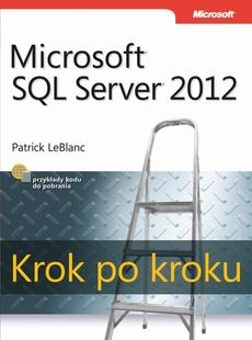 Microsoft SQL Server 2012 Krok po kroku