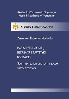 Przestrzeń sportu, rekreacji i turystyki bez barier