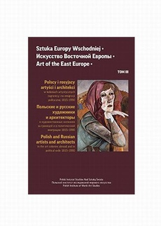 Sztuka Europy Wschodniej Tom 3