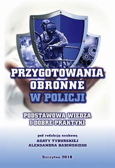 Przygotowania obronne w Policji. Podstawowa wiedza i dobre praktyki.