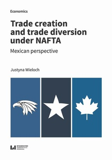 Trade creation and trade diversion under NAFTA