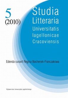 Studia Litteraria Universitatis Iagellonicae Cracoviensis. Vol. 5 (2010)