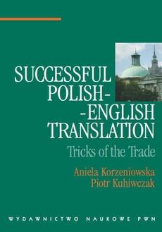 Successful Polish-English Translation. Tricks of the Trade