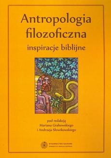 Antropologia filozoficzna - inspiracje biblijne