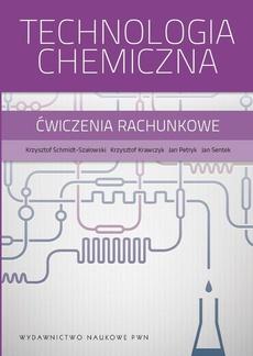 Technologia chemiczna. Ćwiczenia rachunkowe