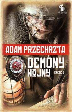 Demony wojny. Część 1