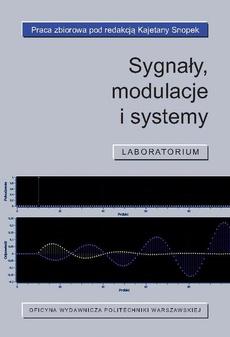 Sygnały, modulacje i systemy. Laboratorium